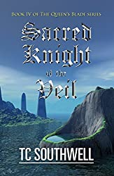 Sacred Knight of the Veil (The Queen's Blade Book 4)