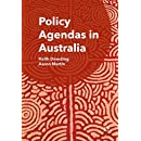 Policy Agendas in Australia: Keith Dowding, Aaron Martin ...