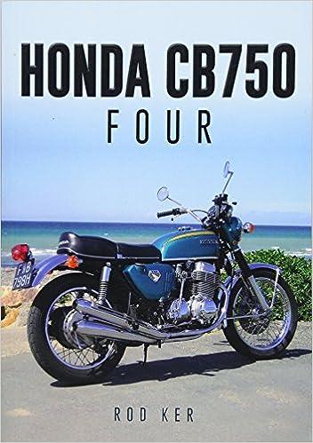 Honda Cb750 Four Rod Ker 9781445651217 Amazoncom Books