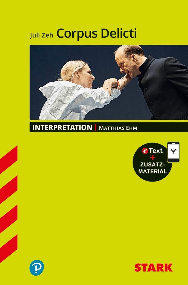 STARK Interpretationen Deutsch   Juli Zeh  Corpus Delicti