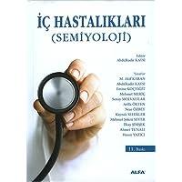 İç Hastalıkları (Semiyoloji): (Semiyoloji)