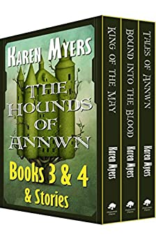 The Hounds of Annwn Bundle (Books 3-5): A Virginian in Elfland by [Myers, Karen]