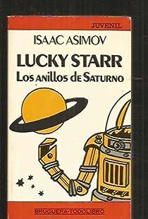 Lucky Star: Los anillos de Saturno par Isaac Asimov