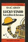 LUCKY STARR. LOS ANILLOS DE SATURNO par Isaac Asimov