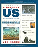 War, Peace, and All That Jazz, 1918-1945, Joy Hakim, 0195307380