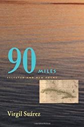 90 Miles: Selected And New Poems (Pitt Poetry Series)