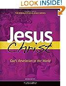 #10: Jesus Christ: God's Revelation to the World (Encountering Jesus)