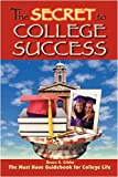 The Secret to College Success, Bruce Gibbs, 0615192564