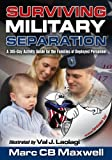 Surviving Military Separation: 365 Days
