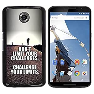 FlareStar Colour Printing Challenge Your Limits Inspirational Text cáscara Funda Case Caso de plástico para Motorola NEXUS 6 / Moto X / Moto X Pro