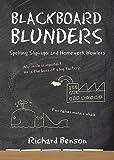 Blackboard Blunders: Spelling Slip-ups and Homework Howlers
