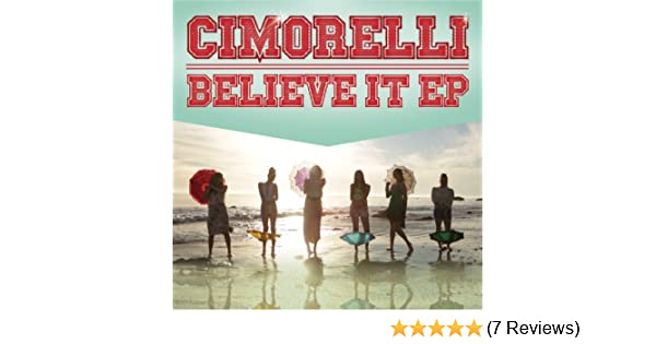 Believe it — cimorelli | last. Fm.