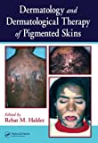 img - for Dermatology and Dermatological Therapy of Pigmented Skins book / textbook / text book