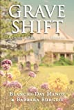 Grave Shift (A Darcy & Flora Cozy Mystery) (Volume 2) by  Blanche Day Manos in stock, buy online here