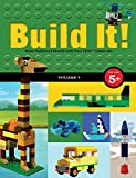 Build It! Volume 3: Make Supercool Models with Your LEGO® Classic Set (Brick Books)