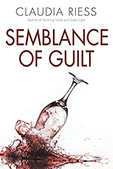 Semblance of Guilt by [Riess, Claudia]