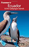 Front cover for the book Frommer's Complete Guide: Ecuador & the Galapagos Islands by Eliot Greenspan