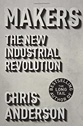 [ MAKERS: THE NEW INDUSTRIAL REVOLUTION [ MAKERS: THE NEW INDUSTRIAL REVOLUTION ] BY ANDERSON, CHRIS ( AUTHOR )OCT-02-2012 HARDCOVER ] Makers: The New Industrial Revolution [ MAKERS: THE NEW INDUSTRIAL REVOLUTION ] By Anderson, Chris ( Author )Oct-02-2012 Hardcover By Anderson, Chris ( Author ) Oct-2012 [ Hardcover ]