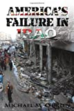 America's Failure in Iraq, Michael M. O'Brien, 1438987951