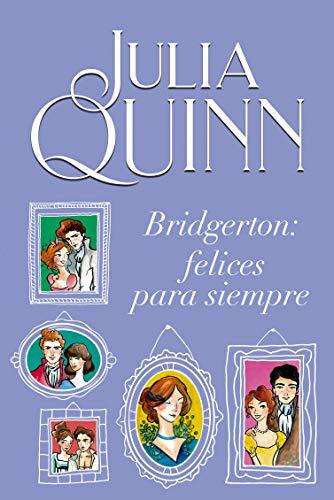 Book Cover: Bridgerton: Felices para siempre