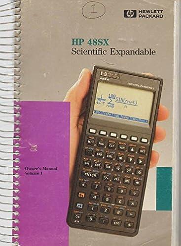 hp 48sx scientific expandable calculator owner s manual volume i rh amazon com HP 48GX HP 48SX Scientific Calculator