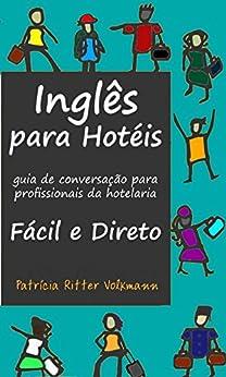 Inglês para hotéis por [Volkmann, Patrícia Ritter]