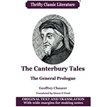 The Canterbury Tales: The General Prologue: Original Text & Translation (Thrifty Classic Literature) (Volume 45)