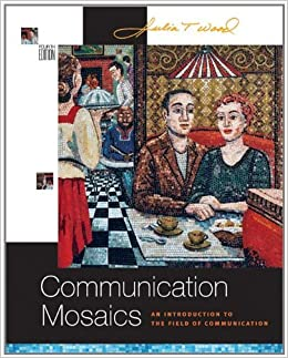 Book Communication Mosaics: An Introduction to the Field of Communication (with CD-ROM and Speech Builder Expressa???/InfoTrac??) by Julia T. Wood (2005-02-03)