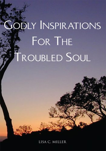 Godly Inspiration for the Troubled Soul