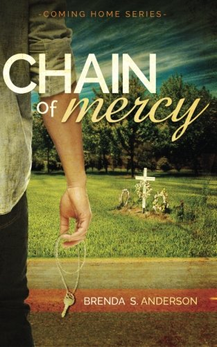 Chain of Mercy (Coming Home) (Volume 1) ebook