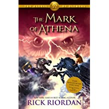 Heroes of Olympus, The Book Three The Mark of Athena