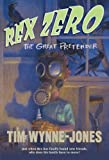 Rex Zero, the Great Pretender, Tim Wynne-Jones, 1250016738