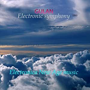 "Gulan ""Electronic Symphony"". New Age & Instrumental Music"