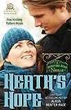 Heath's Hope: A Beauford Bend Novella