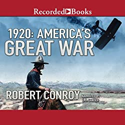 1920: America's Great War