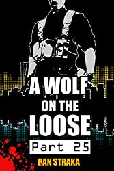 A Wolf On The Loose (Part 25) (A Wolf On The Loose (Season 1))