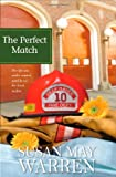 The Perfect Match, Susan May Warren, 1414313853