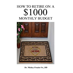 How to Retire on a $1000 Monthly Budget Audiobook