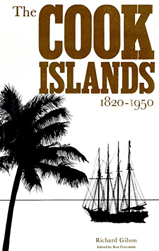 The Cook Islands, 1820-1950 (Islands Cook)