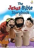 The Jesus Bible Storybook (Big Bible Storybook)