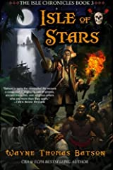 Isle of Stars (The Isle Chronicles) (Volume 3) Paperback
