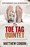 The Toe Tag Quintet, Matthew Condon, 1742756697