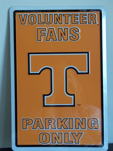 Tennessee Volunteer Fans Parking Only Metal Sign