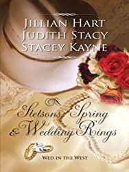 Stetsons, Spring And Wedding Rings: Rocky Mountain Courtship\Courting Miss Perfect\Courted by the Cowboy