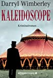 Kaleidoscope: Kriminalroman (German Edition)