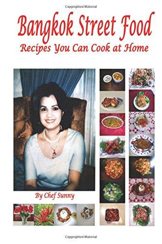 Bangkok Street Food Recipes You Can Cook at Home