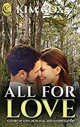All For Love: A Prequel to Love Conquers All (Love in the Bayou Book 1)