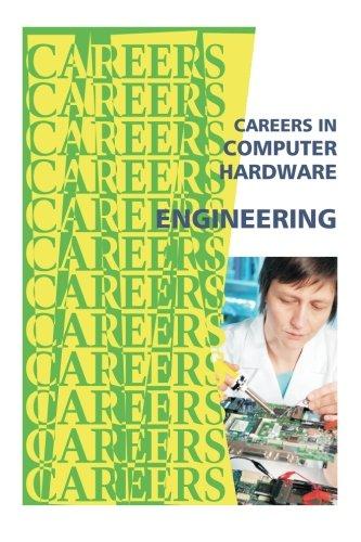 Careers in Computer Hardware Engineering (Careers Ebooks)