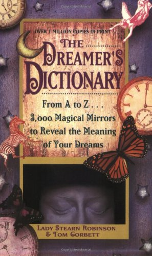 Dreamer's Dictionary (Symbols That Mean Best Friends)