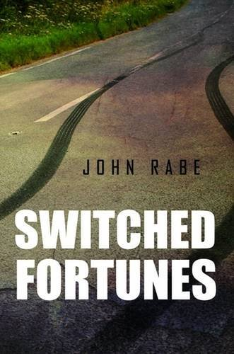 Switched Fortunes by John Rabe (2016-01-29)